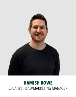 Hamish Rowe, Creative Head/Marketing Manager